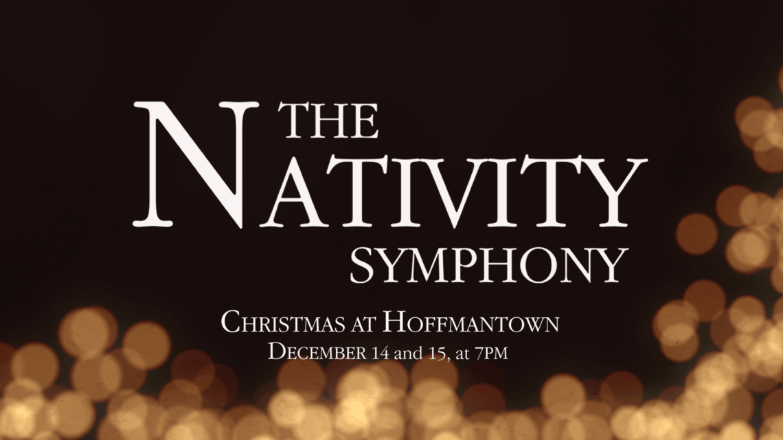 The Nativity Symphony Christmas Production at Hoffmantown Church