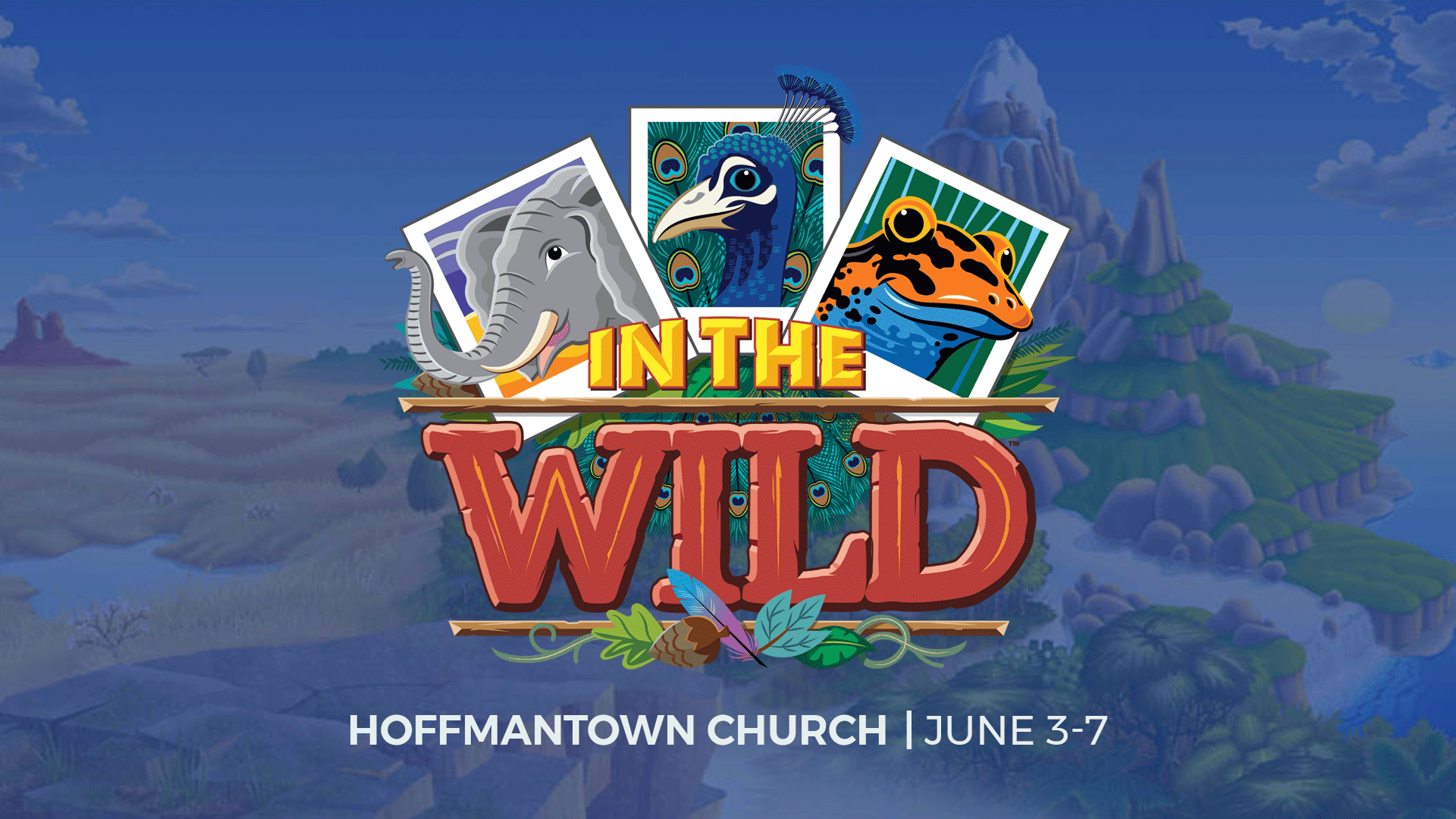 In The Wild - VBS | Hoffmantown Church